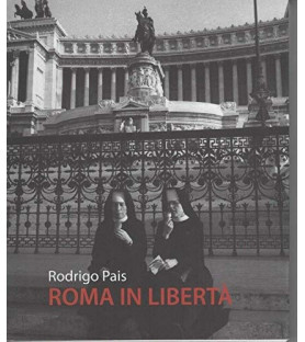 Roma in libertà. Fotografie...