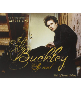 Jeff Buckley. So real. The...