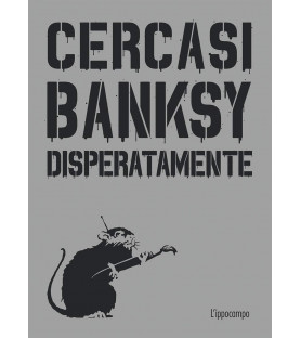 Cercasi Banksy...